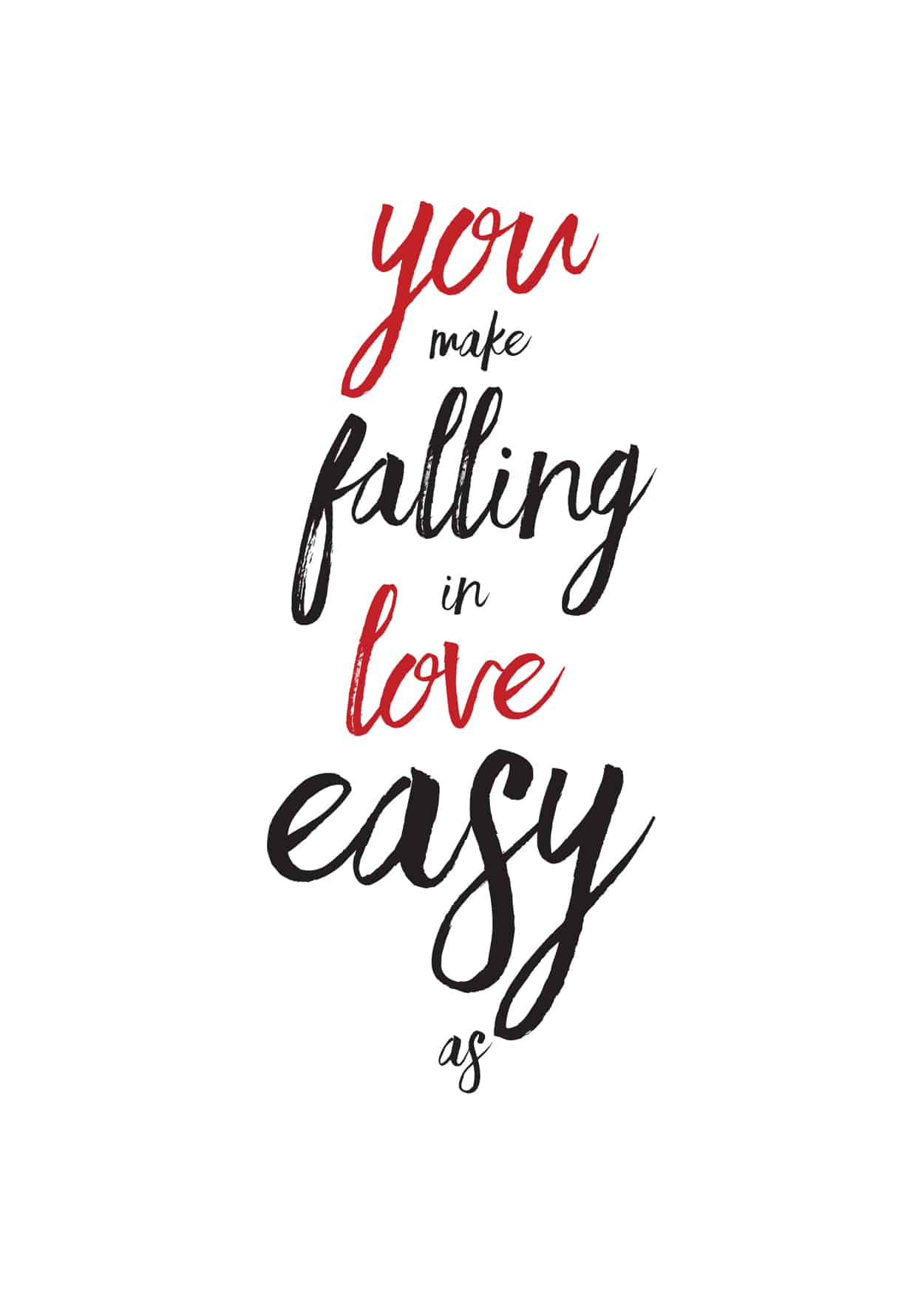 you make falling in love easy as