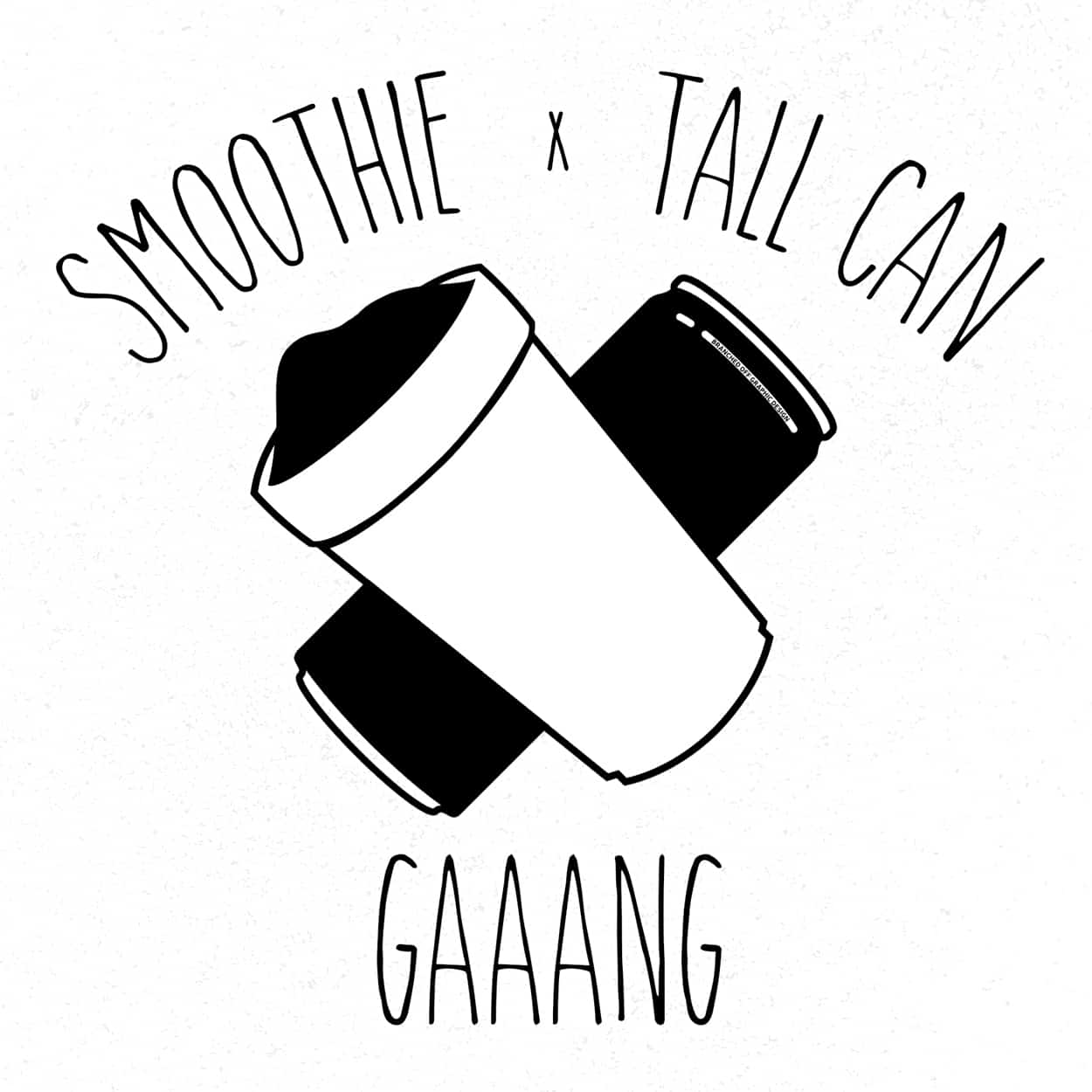smoothie x tall can gaaang - sweater design