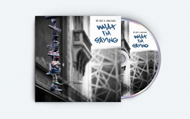 60 east - what i'm saying - album art design